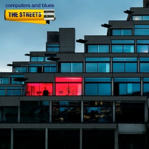 The Streets - Blues and Computers