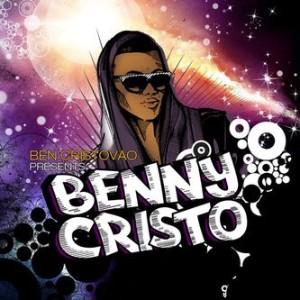 Ben Cristovao - Benny Cristo