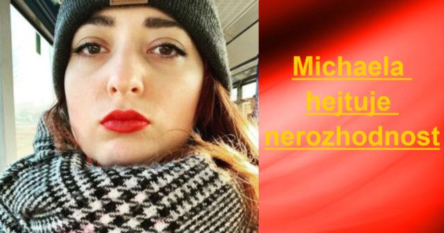 Michaela hejtuje