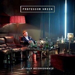 Professor Green: At Your Inconvenience?