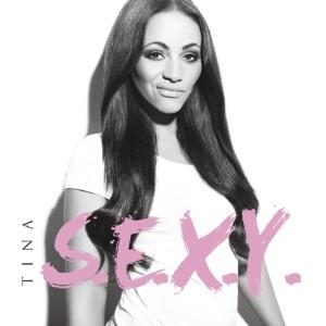 Tina - S.E.X.Y.
