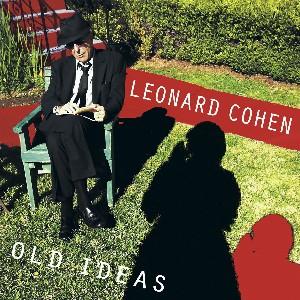 Leonard Cohen - Old Ideas