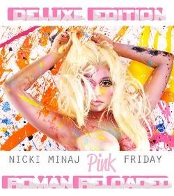 Nicki Minaj - Pink Friday: Roman Reloaded