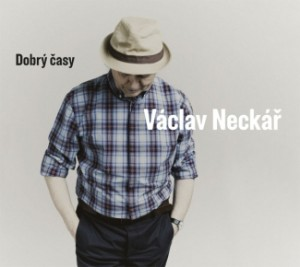 Václav Neckář - Dobrý časy