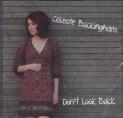 Celeste Buckingham - Don't Look Back