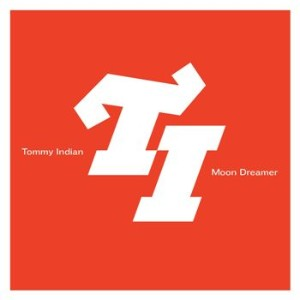 Tommy Indian - Moon Dreamer