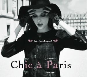 Iva Frühlingová - Chic a Paris