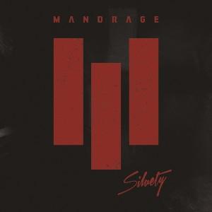 Mandrage - Siluety