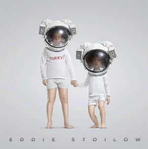 Eddie Stoilow - Sorry!