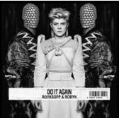 Röyksopp & Robyn - Do It Again